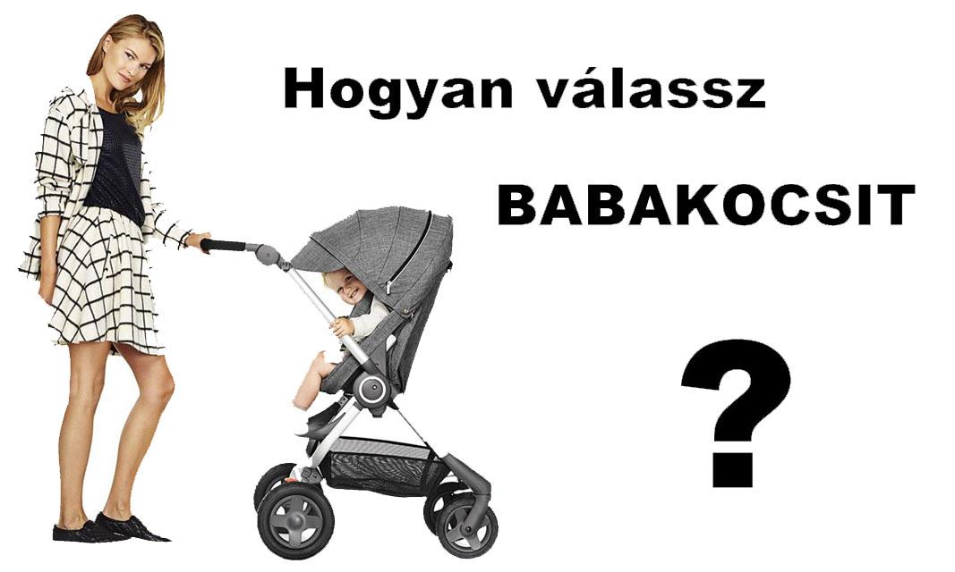 Babakocsi Vásárlás – Hogyan válasszunk babakocsit  fefe518746